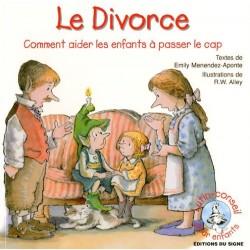 Le divorce : comment aider...