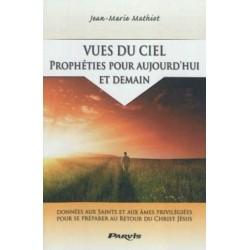 Vues du ciel - Prophéties...